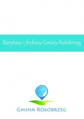 Rarytasy i frykasy Gminy Kołobrzeg strona 3