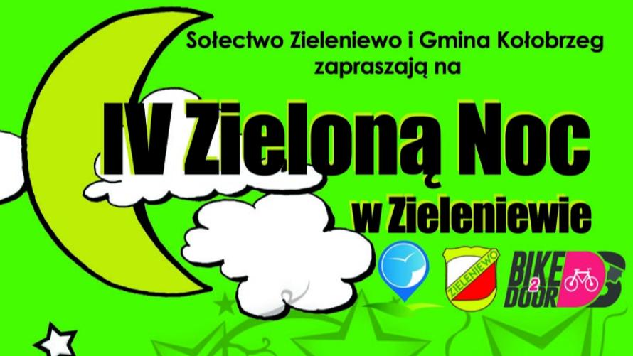 IV Zielona Noc w Zieleniewie w sobotę!